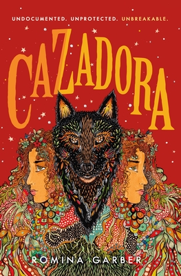 Cazadora: A Novel (Wolves of No World #2) Cover Image