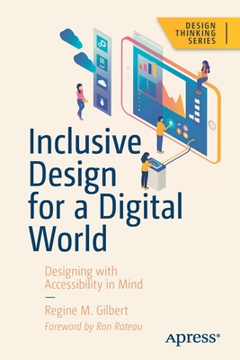 Inclusive Design for a Digital World: Designing with Accessibility in Mind Cover Image