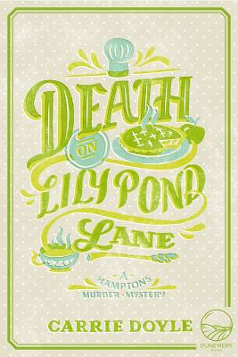 Cover for Death on Lily Pond Lane (Hamptons Murder Mysteries)