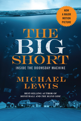 The Big Short: Inside the Doomsday Machine (Movie Tie-in Editions) Cover Image