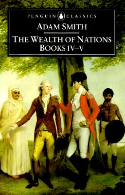 The Wealth of Nations: Books IV-V Cover Image