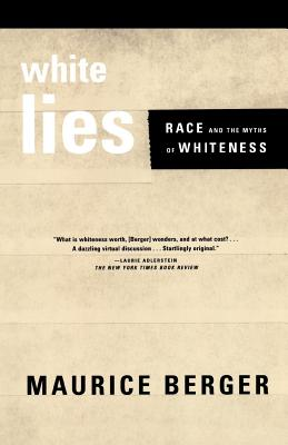 White Lies: Race and the Myths of Whiteness Cover Image