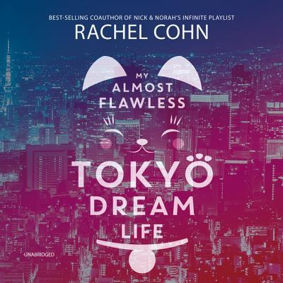 My Almost Flawless Tokyo Dream Life Lib/E Cover Image
