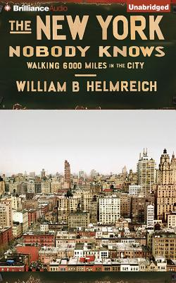 The New York Nobody Knows: Walking 6,000 Miles in the City Cover Image