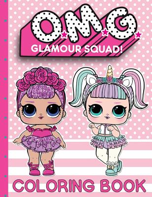 O.M.G. Glamour Squad: Coloring Book For Kids: Volume 1 Cover Image
