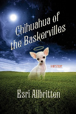 Chihuahua of the Baskervilles Cover Image