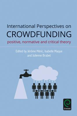 International Perspectives on Crowdfunding: Positive, Normative and Critical Theory Cover Image