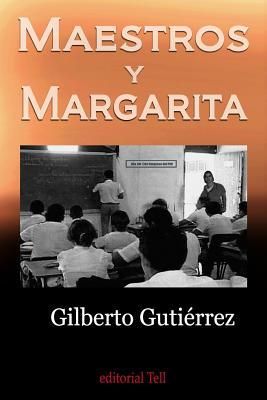 Maestros y Margarita Cover Image