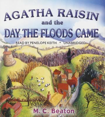 Agatha Raisin and the Day the Floods Came Cover Image