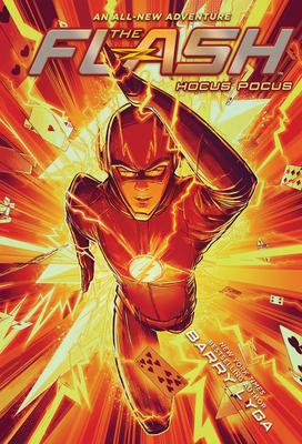 The Flash: Hocus Pocus by Barry Lyga