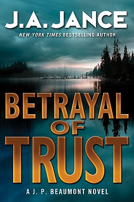 Betrayal of Trust (J. P. Beaumont Mysteries) Cover Image