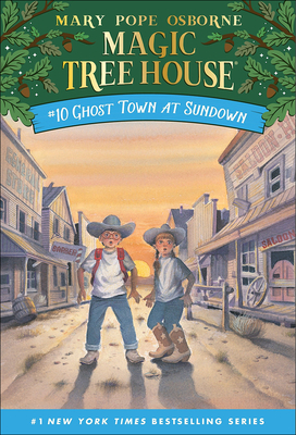 Ghost Town at Sundown (Magic Tree House #10) Cover Image