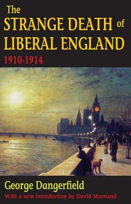 The Strange Death of Liberal England, 1910-1914 Cover