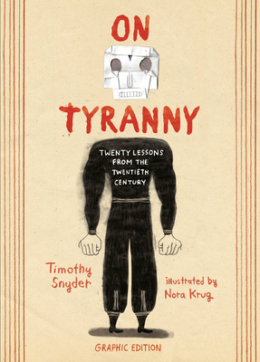 Cover Image for On Tyranny Graphic Edition: Twenty Lessons from the Twentieth Century
