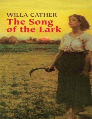 The Song of the Lark (Annotated) Cover Image
