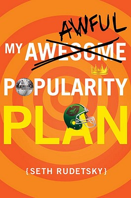 My Awesome/Awful Popularity Plan Cover