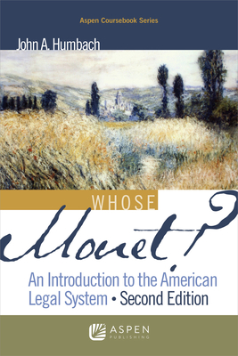 Whose Monet?: An Introduction to the American Legal System (Academic Success) Cover Image