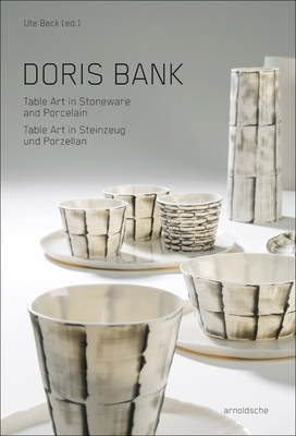 Doris Bank: Table Art in Stoneware and Porcelain Cover Image