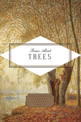 Poems About Trees (Everyman's Library Pocket Poets Series) Cover Image