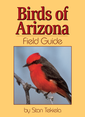Birds of Arizona Field Guide (Bird Identification Guides) Cover Image