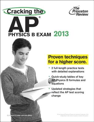 Cracking the AP Physics B Exam, 2013 Edition Cover