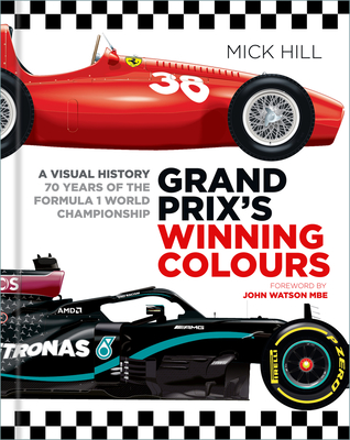 Grand Prix's Winning Colours: A Visual History - 70 Years of the Formula 1 World Championship Cover Image
