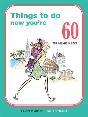 Things To do Now You're 60 Cover Image