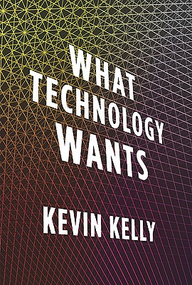What Technology Wants Cover