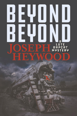Beyond Beyond: A Lute Bapcat Mystery Cover Image