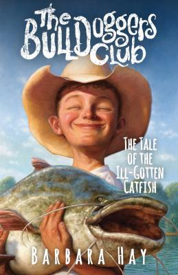 The Tale of the Ill-Gotten Catfish Cover