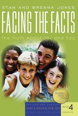 Facing the Facts: The Truth about Sex and You (God's Design for Sex #4) Cover Image