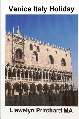 Venice Italy Holiday: Italia, Vacaciones Venecia, Viajes, Turismo Cover Image