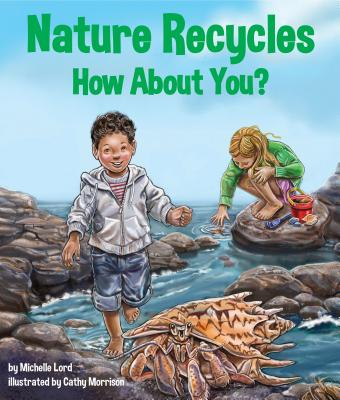 Nature Recycles How about You? Cover