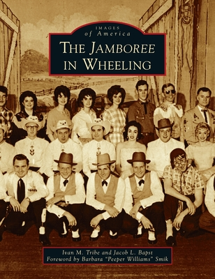 Jamboree in Wheeling (Images of America) Cover Image