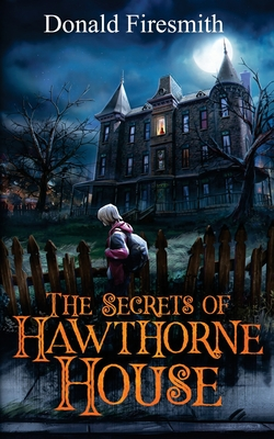 The Secrets of Hawthorne House Cover Image