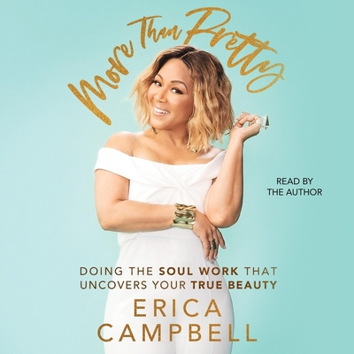 More Than Pretty: Do the Soul Work That Uncovers Your True Beauty Cover Image