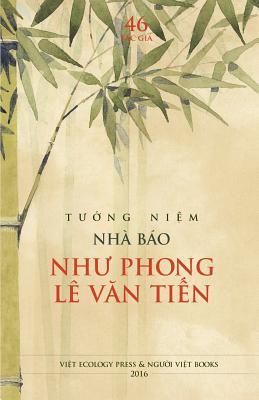 Tuong Niem Nha Bao Nhu Phong Le Van Tien Cover Image