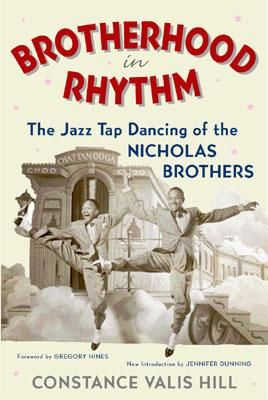 Brotherhood in Rhythm: The Jazz Tap Dancing of the Nicholas Brothers Cover Image