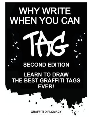 Why Write When You Can Tag: Second Edition: Learn to Draw