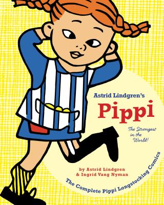 Pippi Longstocking: The Strongest in the World! Cover Image