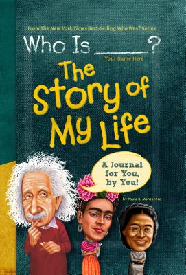 Who Is (Your Name Here)?: The Story of My Life Cover Image