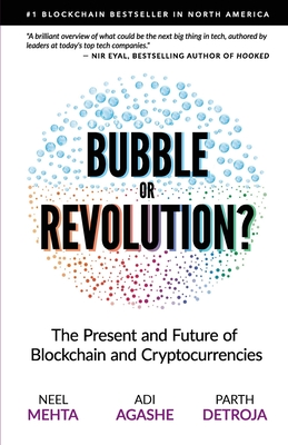 Blockchain Bubble or Revolution: The Future of Bitcoin, Blockchains, and Cryptocurrencies Cover Image