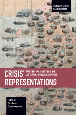 Crisis' Representations: Frontiers and Identities in the Contemporary Media Narratives Cover Image