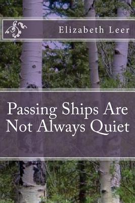 Cover for Passing Ships Are Not Always Quiet
