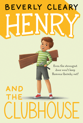 Henry and the Clubhouse (Henry Huggins #5) Cover Image