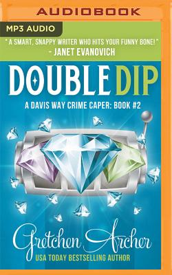 Double Dip: A Davis Way Crime Caper Cover Image