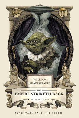 William Shakespeare's the Empire Striketh Back Cover