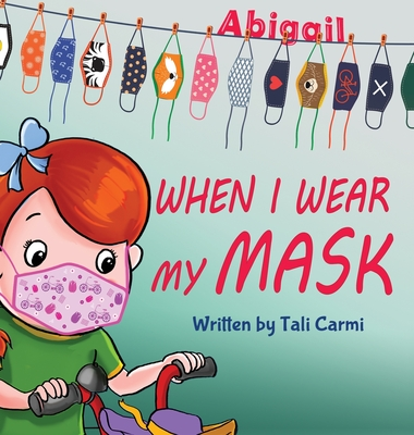 When I Wear My Mask Cover Image