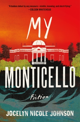 Cover Image for My Monticello: Fiction