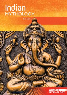 Indian Mythology (World Mythology) Cover Image